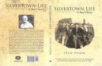 Stan Dyson, Silvertown Life: A Boy's Story