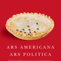 Peter Swirski, Ars Americana, Ars Politica: Partisan Expression in Contemporary American Literature and Culture