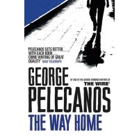 George Pelecanos, The Way Home
