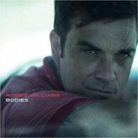 Robbie Williams, Bodies