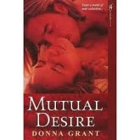 Donna Grant, Mutual Desire
