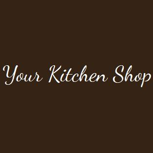 Your Kitchen Shop - www.yourkitchenshop.co.uk