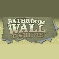Bathroom Wall T-Shirts - www.bathroomwall.co.uk