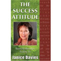 Janice Davies - The Success Attitude: Haunting Messages Guiding Us
