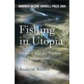 Andrew Brown, Fishing In Utopia