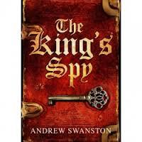 Andrew Swanston, The King's Spy.jpg
