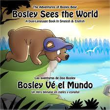 Bosley Sees the World - Dual Language Children's Book