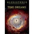 Tom Stafford - Quexistence: The Quest For the Meaning of Existence: Time Dreams