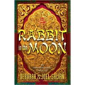 Rabbit in the Moon - Deborah M. Shlian