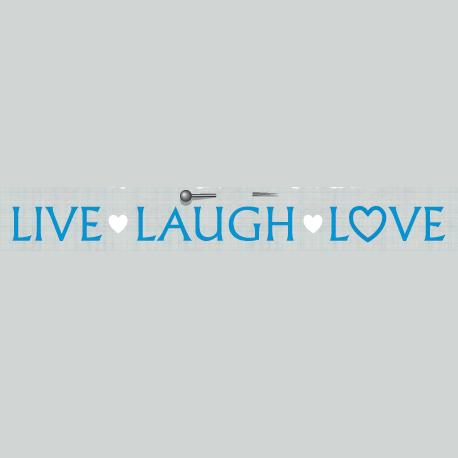 Live Laugh Love - www.livelaughlove.co.uk