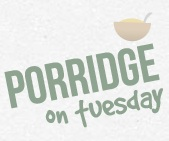 Porridge On Tuesday - www.porridgeontuesday.com