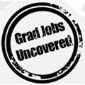 Grad Jobs Uncovered www.gradjobsuncovered.com
