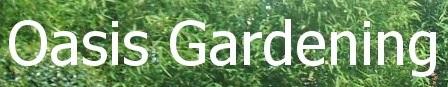 Oasis Gardening - www.oasisgardening.co.uk