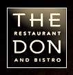 The Don Restaurant and Bistro - www.thedonrestaurant.com