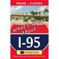 Barbara Barnes, What's Great About I-95: Maine to New Jersey