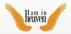 I Am In Heaven - www.iaminheaven.com