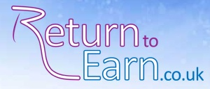 Return to Earn - www.returntoearn.co.uk