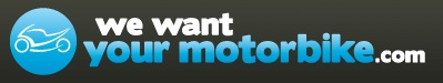 We Want Your Motorbike - www.wewantyourmotorbike.com