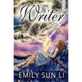 The Writer, Emily Sun Li
