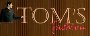 Tom's Fashion - www.tomsfashion.com