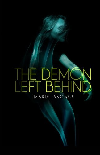 Marie Jakeober, The Demon Left Behind