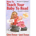 Glenn Doman and Janet Doman How to Teach Your Baby to Read