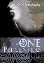 John Podgursky, The One Percenters