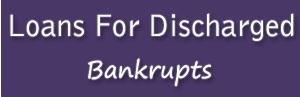 Loans for Discharged Bankrupts - www.loansfordischargedbankrupts.co.uk