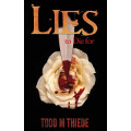 Lies to Die For - Todd M. Thiede