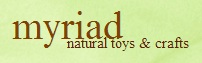 Myriad Natural Toys  - www.myriadonline.co.uk