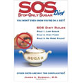 SOS: Stop Only Sugar Diet James A. Surrell