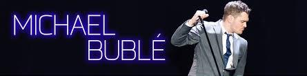 Michael Buble Concert