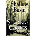 Shallow Basin, Suzanne Cowles