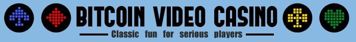Bitcoin Video Casino - www.bitcoinvideocasino.com