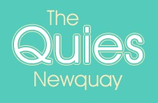 Newquay, The Quies