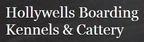 Hollywells Boarding Kennels & Cattery - www.hollywellkennels.co.uk