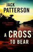 Jack Patterson, A Cross to Bear