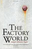 The Factory World