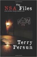 Terry Persun, The NSA Files