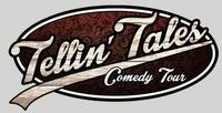 Tellin' Tales Comedy Tour