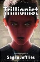 Sagan Jeffries, The Trillionist