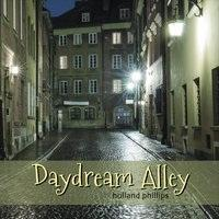 Holland Phillips, Daydream Alley