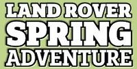 Land Rover Spring Adventure - www.landroverspringadventure.com