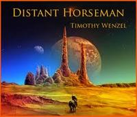 Timothy Wenzel Distant Horseman
