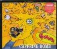 Wildhearts, Caffeine Bomb