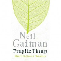 Neil Gaiman Fragile Things