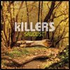 The Killers, Sawdust